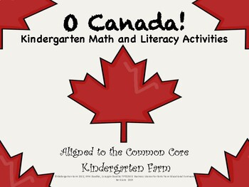 O Canada!  Math and Literacy Activities for Kindergarten