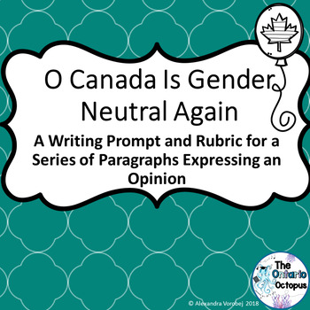 OSSLT & OLC - O Canada is Gender Neutral Again - Opinion Piece Prompt & Rubric