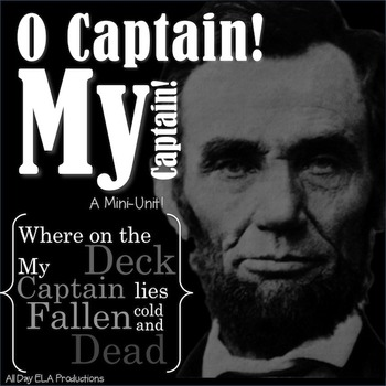 O Captain! My Captain! A Walt Whitman Poetry Lesson!