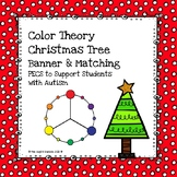 O' Christmas Tree Color Theory PECs Lapbook, Banner & Matching