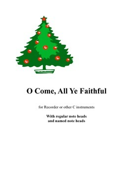 O Come All Ye Faithful for recorder with named note heads