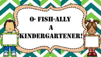 O-FISH-ALLY A Kindergartener!