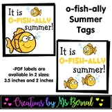 O-FISH-ALLY SUMMER LABELS | End of the Year