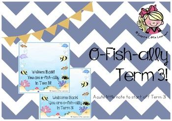 O-Fish-Ally Term 3!