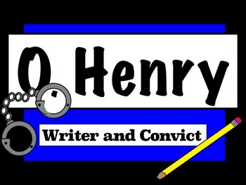 O. Henry Biographical Information PowerPoint