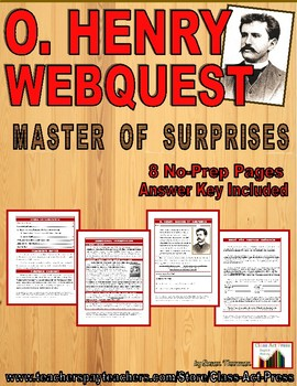 O. Henry, Master of Surprises: Webquest (7 Pages, Answer Key Included, $5)