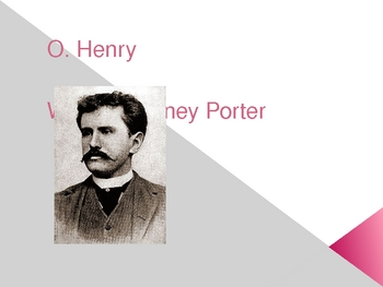 O. Henry (William Sydney Porter) Author Power Point