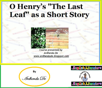 """O Henry's """"The Last Leaf"""" as a Short Story"""