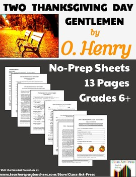 """O. Henry: """"Two Thanksgiving Day Gentlemen"""" Close Reading Study Guide"""
