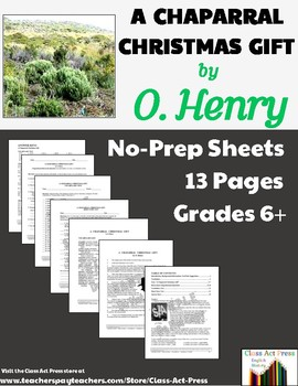 """O. Henry: """"A Chaparral Christmas Gift"""" Study Guide (13 Pg., Ans. Keys, $6.49)"""