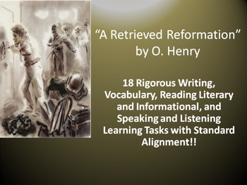 """O. Henry's """"A Retrieved Reformation"""" – 18 Common Core Learning Tasks!!"""