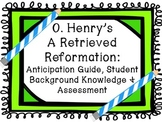 O. Henry's A Retrieved Reformation Anticipation Guide and Pre/Post Assessment