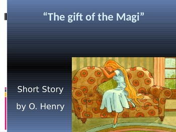 "O. Henry's ""The Gift of the Magi"" PowerPoint"