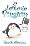 O Jeito do Pinguim (Portuguese Edition)