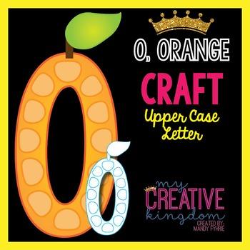 O - Orange Upper Case Alphabet Letter Craft