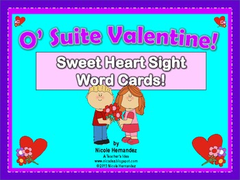 O' Suite Valentine!: Sweet Heart Sight Word Cards