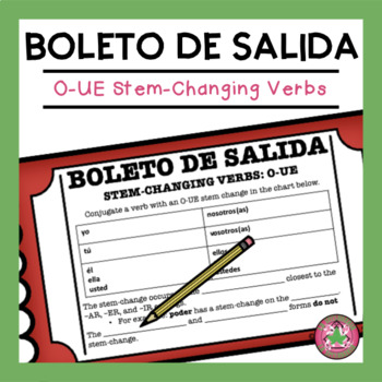O-UE Stem-changing Verbs Exit Slip