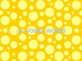 /o/ Vowel Words