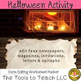 Halloween and Eerie Editing Writing Worksheet Packet No Prep