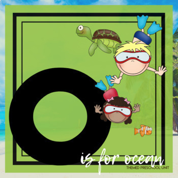 O is for Oceans Themed Lesson Plans (one week)