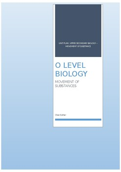 O level Unit plan Movement of Substance