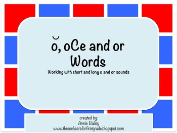 O, oCe & OR Word Study Sort and Activities
