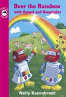 Over the Rainbow with Googol and Googolplex