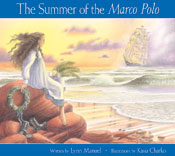 Summer of the Marco Polo, The