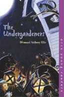 Undergardeners, The