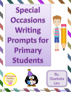 Special Occasions Writing Prompts for Primary Students