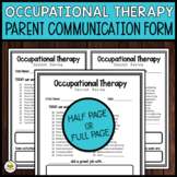 OCCUPATIONAL THERAPY Parent Communication Form *FREEBIE*