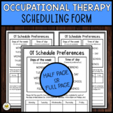 OCCUPATIONAL THERAPY Schedule Preferences Form *FREEBIE*