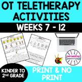 OCCUPATIONAL THERAPY Teletherapy Early Elementary **SET 2** WEEKS 7-12