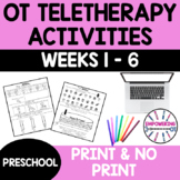 OCCUPATIONAL THERAPY Teletherapy PRESCHOOL OT Distance Learning 6 weeks