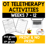 OCCUPATIONAL THERAPY Teletherapy UPPER ELEMENTARY *SET 2* 6 weeks