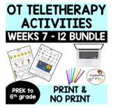OCCUPATIONAL THERAPY Teletherapy prek-6 grade BUNDLE SET 2 WEEKS 7-12