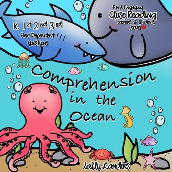 OCEAN ANIMALS Comprehension Pack {K, 1st, 2nd & 3rd Grade} Cuttin' It Close!