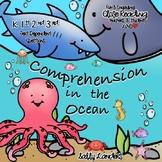 OCEAN ANIMALS Comprehension Pack {K, 1st, 2nd & 3rd Grade} Cuttin' It Close!
