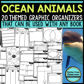 OCEAN ANIMALS Graphic Organizers for Reading  Reading Graphic Organizers
