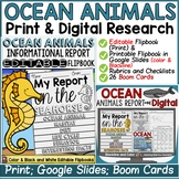 ANIMAL REPORT: OCEAN ANIMALS: INFORMATIVE REPORT WRITING: RESEARCH TEMPLATES