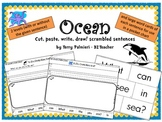 OCEAN ~ Cut, Paste, Write, Draw! Scrambled Sentences
