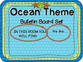 OCEAN Theme Bulletin Board Set: In This Room / We Are