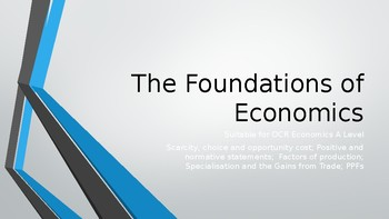 OCR AS Level Economics Scarcity and Choice / Specialisation / PPFs 34 slides