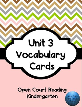 Kindergarten Open Court Unit 3 Vocabulary Cards