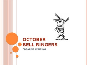 OCTOBER BELL RINGERS with Images / Creative Writing Prompts