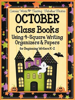 OCTOBER Class Books and 4-Square Writing Organizers for Be