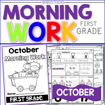 Morning Work (DO NOW) K-2 OCTOBER -COMMON CORE ALIGNED
