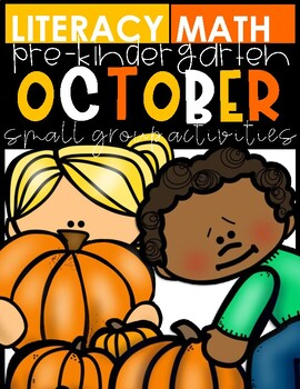 OCTOBER MATH & LITERACY (SMALL GROUP ACTIVITIES)