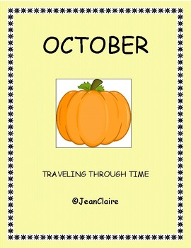 OCTOBER: TRAVELING THROUGH TIME