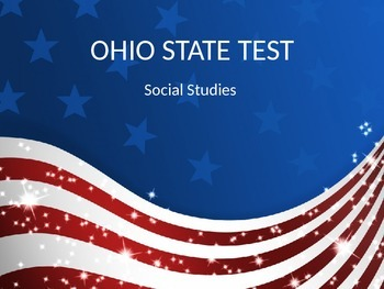 ODE  Ohio Social Studies U.S. 10thTest Guidelines Content Standards Power Point